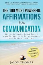 Affirmation the 100 Most Powerful Affirmations for Communication 2 Amazing Affirmative Bonus Books Included for Self Esteem & Strength