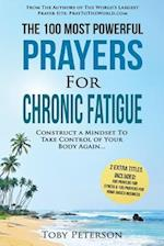 Prayer the 100 Most Powerful Prayers for Chronic Fatigue 2 Amazing Bonus Books to Pray for Stress & Home Based Business