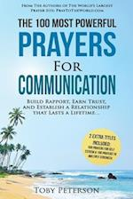 Prayer the 100 Most Powerful Prayers for Communication 2 Amazing Bonus Books to Pray for Self Esteem & Strength
