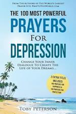 Prayer the 100 Most Powerful Prayers for Depression 2 Amazing Bonus Books to Pray for Happiness & Protection
