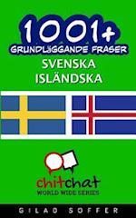 1001+ Grundlaggande Fraser Svenska - Islandska