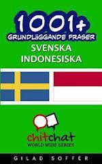 1001+ Grundlaggande Fraser Svenska - Indonesiska