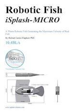 Robotic Fish Isplash-Micro