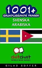 1001+ Grundlaggande Fraser Svenska - Arabiska