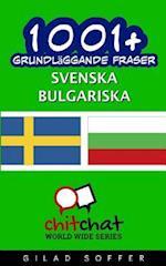 1001+ Grundlaggande Fraser Svenska - Bulgariska