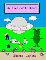 Un Alien Sur La Terre