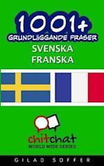1001+ Grundlaggande Fraser Svenska - Franska