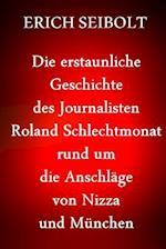 Die Erstaunliche Geschichte Des Journalisten Richard Gutjahr Rund Um Die Anschlage Von Nizza Und Munchen
