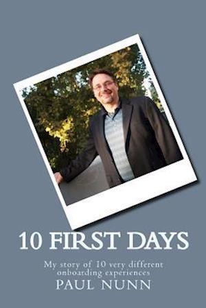 Bog, paperback 10 First Days af Paul J. Nunn Sr