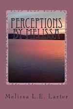 Perceptions by Melissa