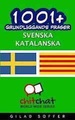 1001+ Grundlaggande Fraser Svenska - Katalanska