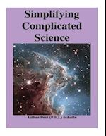 Simplifying Complicated Science Part 2