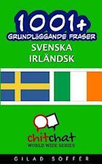 1001+ Grundlaggande Fraser Svenska - Irlandsk