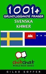 1001+ Grundlaggande Fraser Svenska - Khmer