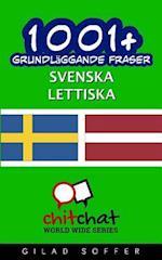 1001+ Grundlaggande Fraser Svenska - Lettiska