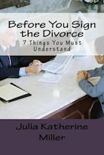 Before You Sign the Divorce