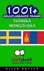 1001+ Grundlaggande Fraser Svenska - Mongoliska