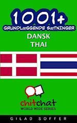 1001+ Grundlaeggende Saetninger Dansk - Thai