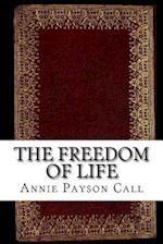 The Freedom of Life