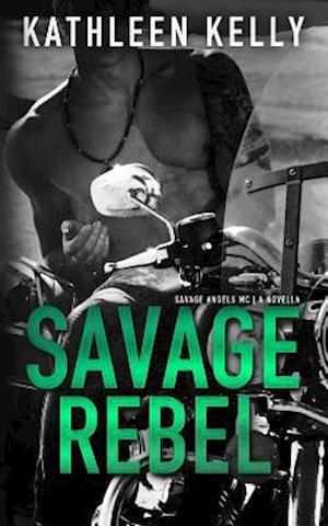 Bog, paperback Savage Rebel af Kathleen Kelly