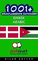 1001+ Grundlaeggende Saetninger Dansk - Arabic