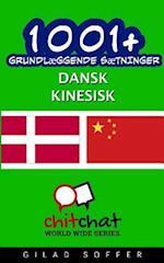 1001+ Grundlaeggende Saetninger Dansk - Kinesisk