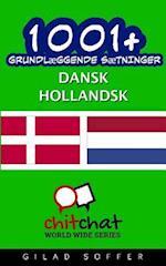 1001+ Grundlaeggende Saetninger Dansk - Hollandsk