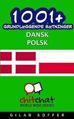 1001+ Grundlaeggende Saetninger Dansk - Polsk