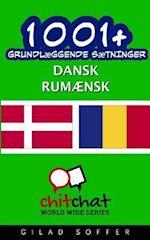 1001+ Grundlaeggende Saetninger Dansk - Rumaensk