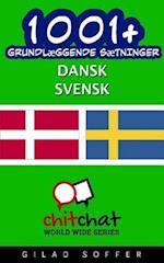 1001+ Grundlaeggende Saetninger Dansk - Svensk