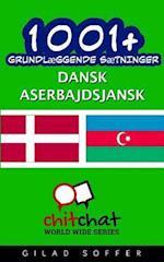 1001+ Grundlaeggende Saetninger Dansk - Aserbajdsjansk