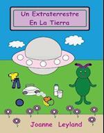 Un Extraterrestre En La Tierra