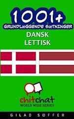 1001+ Grundlaeggende Saetninger Dansk - Lettisk