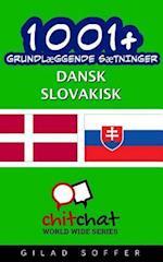 1001+ Grundlaeggende Saetninger Dansk - Slovakisk