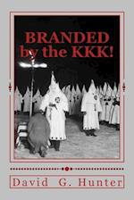 Branded by the KKK!