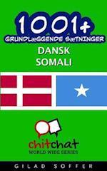 1001+ Grundlaeggende Saetninger Dansk - Somali