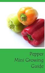 Pepper Mini Growing Guide
