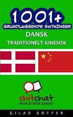1001+ Grundlaeggende Saetninger Dansk - Traditionelt Kinesisk