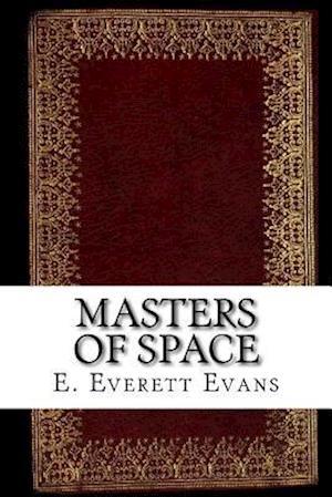 Bog, paperback Masters of Space af E. Everett Evans
