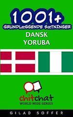 1001+ Grundlaeggende Saetninger Dansk - Yoruba