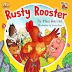 Rusty Rooster af Tina Rantes