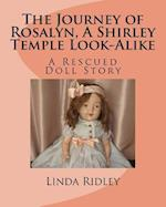 The Journey of Rosalyn, a Shirley Temple Look-Alike