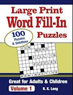 Large Print Word Fill-In Puzzles, Volume 1