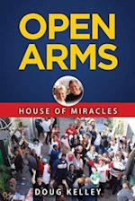 Open Arms - House of Miracles