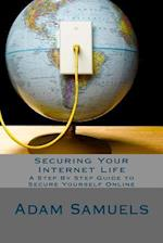 Securing Your Internet Life
