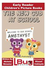 The New Cub at School - Early Reader - Children's Picture Books