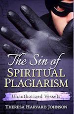 The Sin of Spiritual Plagiarism