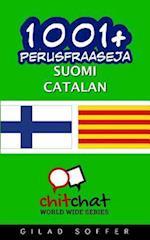 1001+ Perusfraaseja Suomi - Catalan