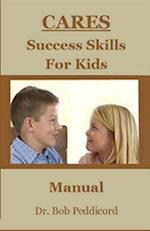 Cares Success Skills for Kids