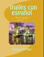 Ingles Con Espanol. English with Spanish